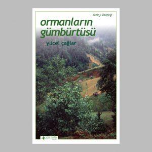 ormanlarin-gumburtusu-yucel-caglar-ekoloji-kitapligi