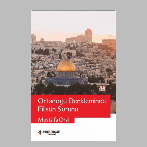 Ürün Detay Ortadoğu Denkleminde Filistin Sorunu