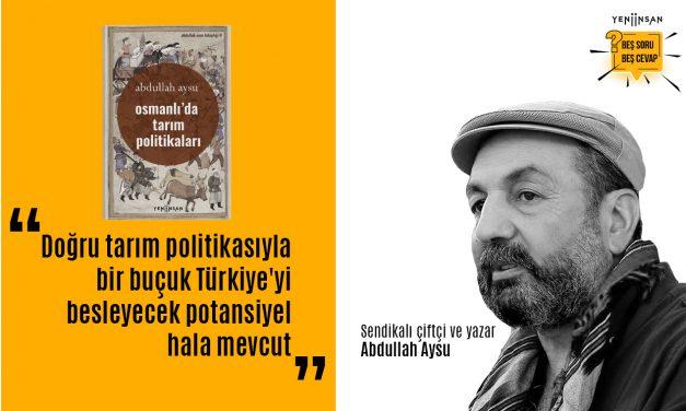 Doğru tarım politikasıyla bir buçuk Türkiye'yi besleyecek potansiyel hala mevcut